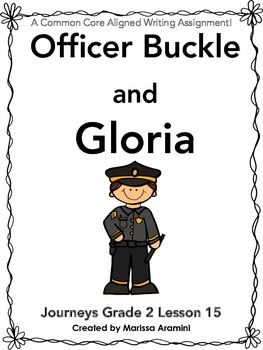 Officer Buckle and Gloria-Journeys Grade 2-Lesson 15