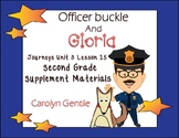 Officer Buckle and Gloria Journeys Unit 3 Lesson 15 2nd Gr. Supplement Materials