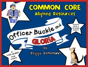Officer Buckle and Gloria by Peggy Rathman: Common Core Resources