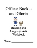 Officer Buckle and Gloria ~ Peggy Rathmann ~ Language Arts Workbook