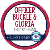 Officer Buckle and Gloria Readers' Theater Script