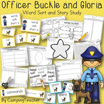 Officer Buckle and Gloria Story Study and Word Sort Short e and a