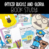 Officer Buckle and Gloria by. Peggy Rathmann Book Study (a