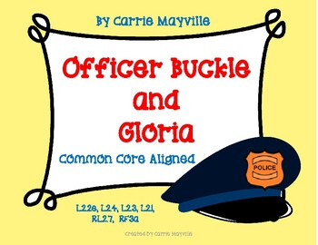 Officer Buckle and Gloria: Treasures 2nd Grade:nCommon Core Aligned Activities
