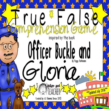 True False Comprehension Game inspired by Officer Buckle and Gloria