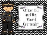 Officer Ed: The 3 Sounds of ED