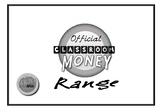 Official Classroom Reward- Classroom Money (B/W) version