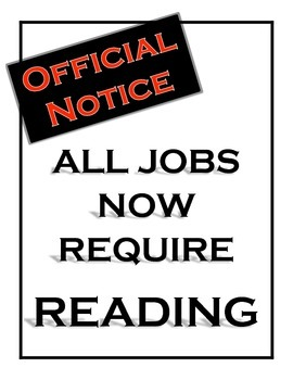 Official Notice: All Jobs Now Require Reading