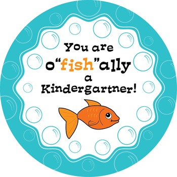 "O""fish""ally a Kindergartener: tag, sticker or badge!"