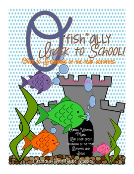 "O'fish""ally Back to School! (Over 30 Beginning of the Year Activities)"
