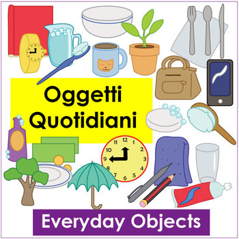 Oggetti Quotidiani - Everyday Object Vocab Flashcards and Activities in Italian