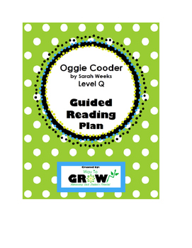 Oggie Cooder by Sarah Weeks - Guided Reading Plan