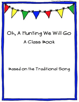 Oh A Hunting We Will Go - class book template