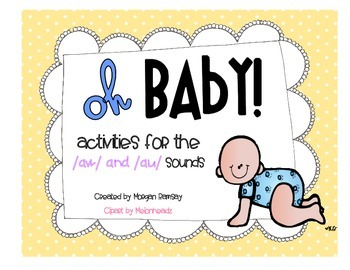 Oh Baby! [Teaching /AW/ and /AU]