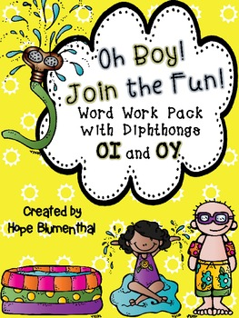 Oh Boy! Join the Fun! OI and OY Word Work Mega Pack!