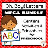 Oh, Boy! Letters | Preschool Mega Letter Alphabet Bundle