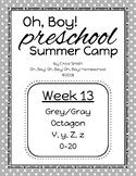 Oh, Boy! Preschool Camp WEEK 13