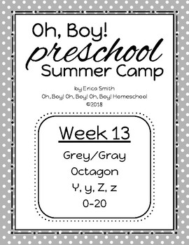 Oh, Boy! Preschool Camp WEEK 13