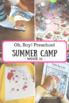 Oh, Boy! Preschool Summer Camp WEEK 11