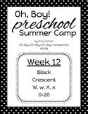 Oh, Boy! Preschool Summer Camp WEEK 12