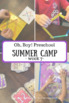 Oh, Boy! Preschool Summer Camp Week 7