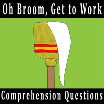 """Oh Broom, Get to Work!"" by Yoshiko Uchida - 10 Comprehension Questions with Key"