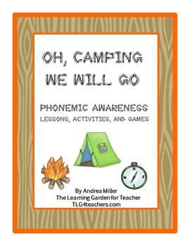 Oh, Camping We Will Go Phonemic Awareness Activities