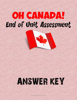 Oh Canada! End of Unit Assessment