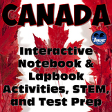 Canada, Oh Canada! Interactive Notebook Activities w/Test Prep Passages & STEM