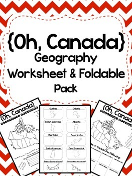 Oh, Canada: Physical and Political Geography Worksheet and Foldable Set