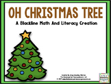 Oh Christmas Tree! BLACKLINE/Ink Saver Math And Literacy C