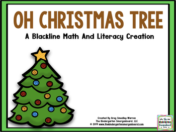 Oh Christmas Tree! BLACKLINE/Ink Saver Math And Literacy C