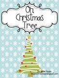 Oh Christmas Tree:  Math and Literacy Activities
