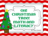 Oh! Christmas Tree! Math and Literacy Unit