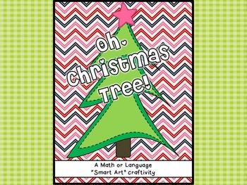 Oh Christmas Tree! Math or Language Craftivity Pack