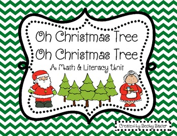 Oh Christmas Tree, Oh Christmas Tree (Math & Literacy Centers)