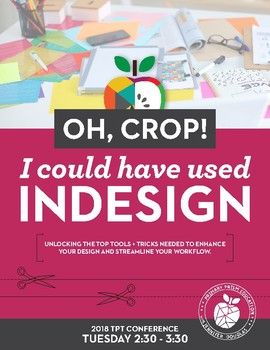 Oh, Crop! I Could Have Used InDesign: Better Design and Faster Results
