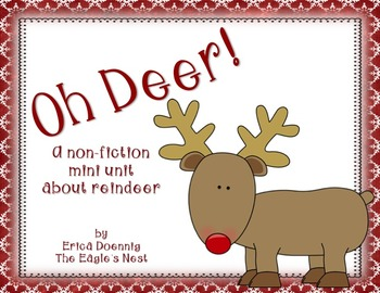 Oh Deer!  A non fiction mini unit about reindeer