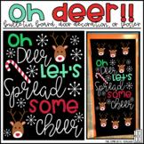 Oh Deer Christmas/Holiday Bulletin Board, Door Decor, or Poster