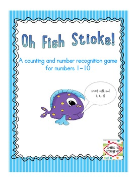 Oh Fish Sticks!  Practicing numbers 1-10