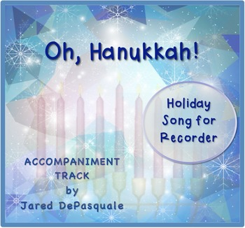 Holiday Song for Recorder: Oh, Hanukkah