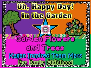 Oh, Happy Day! In the Garden Kagan Inspired Team Mats