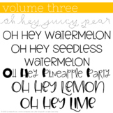 Oh Hey Fonts: Volume 3