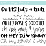 Oh Hey Fonts: Volume 4