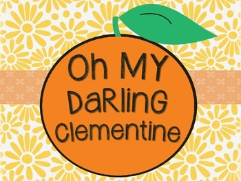 Oh My Darling Clementine Sing-a-Long