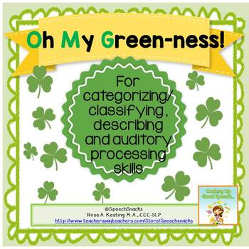 """Oh My Green-ness!"" (O.M.G.)--- Categorizing and Describin"