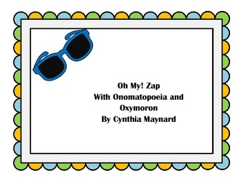 Oh My! Zap Game Figurative Language Oxymoron and Onomatopeoia practices