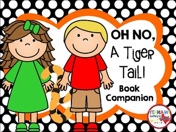 Oh No! A Tiger Tail Book Companion