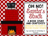 Oh No! Santa's Stuck Mini Unit and Craftivity