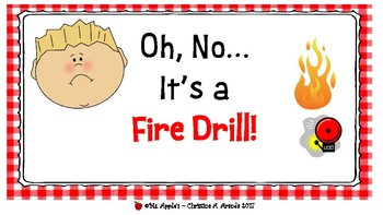 Oh, No it's a Fire Drill!